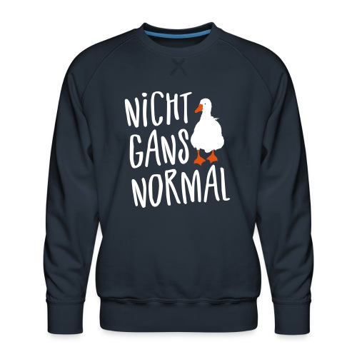 Coole Sprüche - Nicht normal Gans Wortspiel - Männer Premium Pullover
