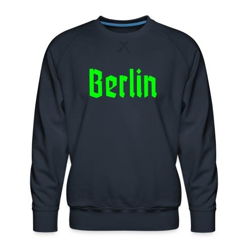BERLIN Fraktur - Sweat ras-du-cou Premium Homme