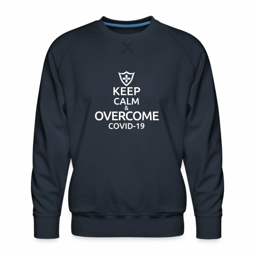 Keep calm and overcome - Bluza męska Premium