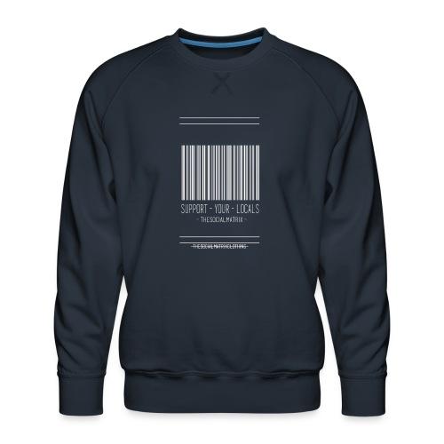 STEUN JE PLAATSELIJKE [WIT] - Mannen premium sweater