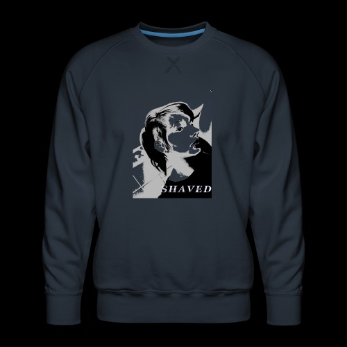 i like my girls shaved - Männer Premium Pullover