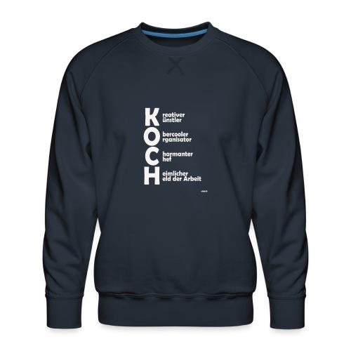 Was macht einen Koch aus? (Premium Shirt) - Männer Premium Pullover