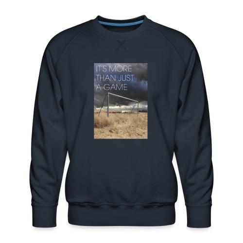 more - Men's Premium Sweatshirt