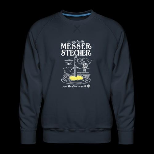 Messerstecher - Männer Premium Pullover