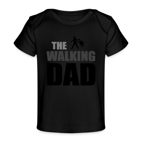 the walking dad auf dem Weg in die lustige Bar - Baby Bio-T-Shirt