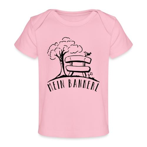 Mein Bankerl - Baby Bio-T-Shirt