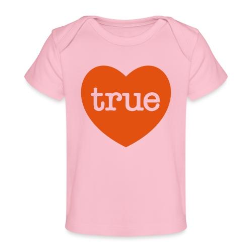 TRUE LOVE Heart - Organic Baby T-Shirt