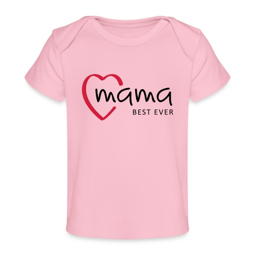 Slogan mama, best ever. Hartje. Baby cadeau - Baby bio-T-shirt