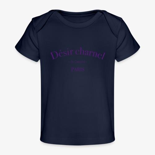 Désir charnel - T-shirt bio Bébé