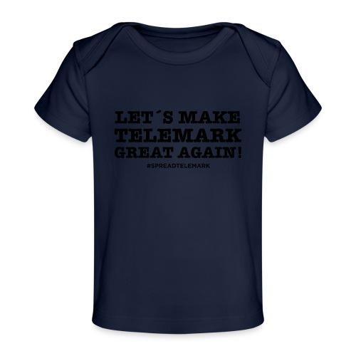 Let´s make telemark great again - Vauvojen luomu-t-paita