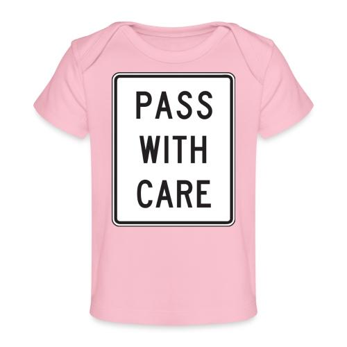 Voorzichtig passeren - Baby bio-T-shirt