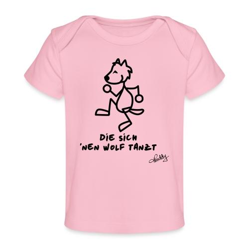 Die sich nen Wolf tanzt - Baby Bio-T-Shirt