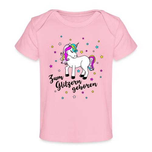 Zum Glitzern geboren Einhorn Baby Regenbogen - Baby Bio-T-Shirt