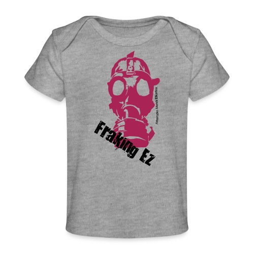 Anti - fraking - Camiseta orgánica para bebé
