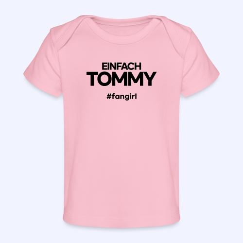 Einfach Tommy / #fangirl / Black Font - Baby Bio-T-Shirt