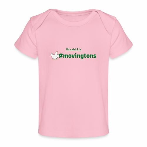 Moving shirt - Baby Bio-T-Shirt