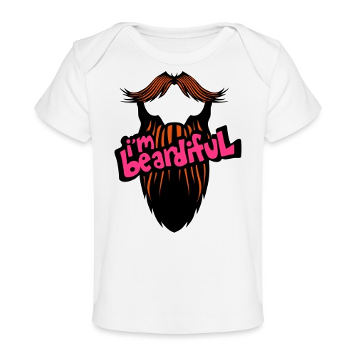 citation barbe i m beardiful barbu humou - T-shirt bio Bébé