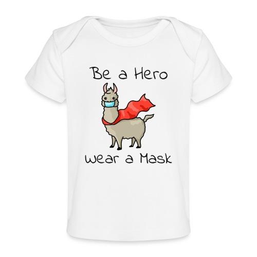 Sei ein Held, trag eine Maske - fight COVID-19 - Baby Bio-T-Shirt