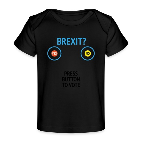 Brexit: Press Button To Vote - Økologisk T-shirt til baby