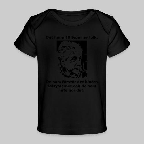 Det finns 10 Typer - Ekologisk T-shirt baby