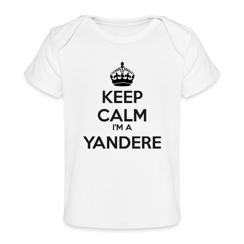 Yandere keep calm - Organic Baby T-Shirt