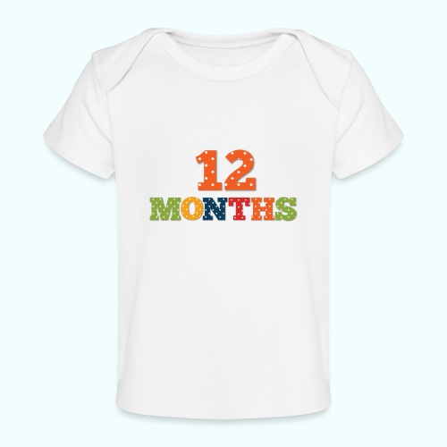 Twelve 12 months old baby print photography prop - Organic Baby T-Shirt