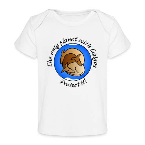 The only planet with Galgos - Baby Bio-T-Shirt