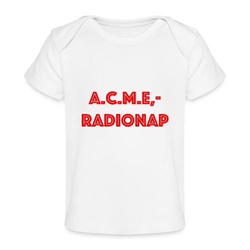 acmeradionaprot - Baby Bio-T-Shirt