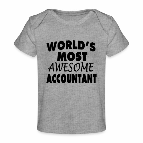 Black Design World s Most Awesome Accountant - Baby Bio-T-Shirt
