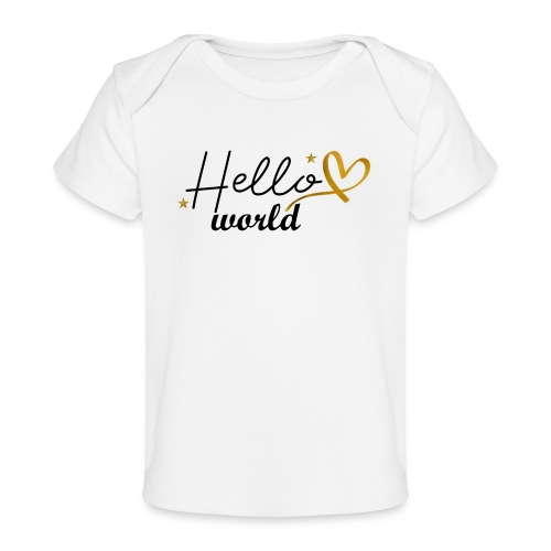 gold: hello world - (hallo wereld) - Baby bio-T-shirt