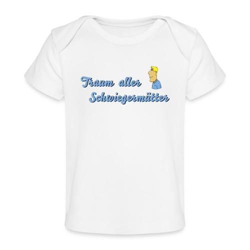 Traum aller Schwiegermütter - Baby Bio-T-Shirt