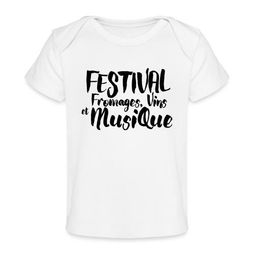 Festival FVM - T-shirt bio Bébé