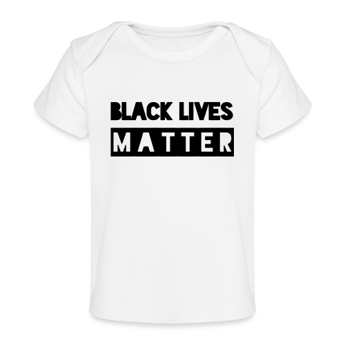 Black Lives Matter - Baby bio-T-shirt