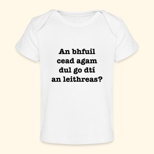 An Bhfuil Cead? - Organic Baby T-Shirt