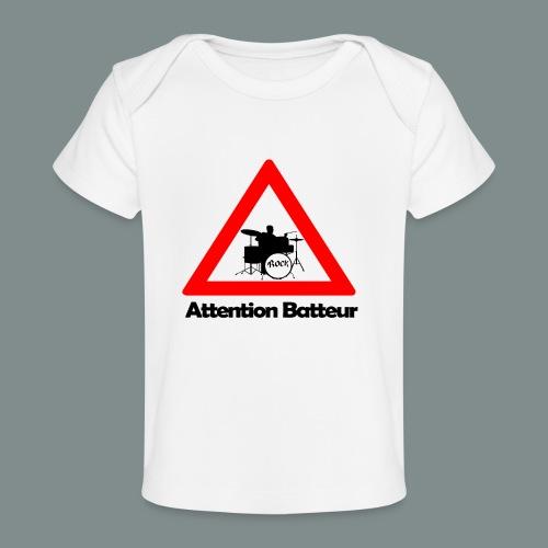 Attention batteur - T-shirt bio Bébé