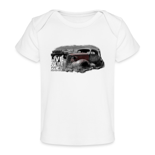 Live a life Oldtimer - Baby Bio-T-Shirt