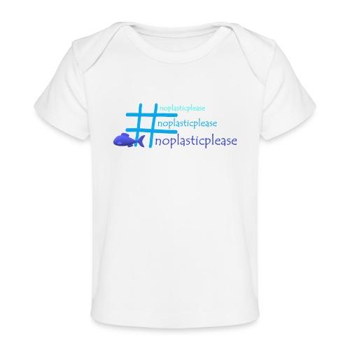 #noplasticplease - Baby bio-T-shirt
