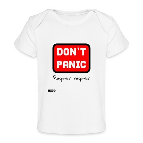 don't panic, respirer - T-shirt bio Bébé