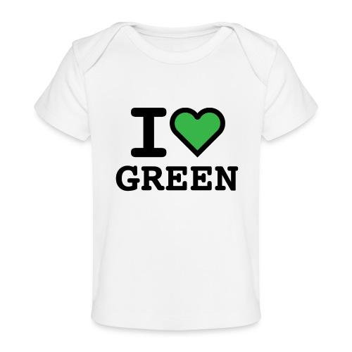 i-love-green-2.png - Maglietta ecologica per neonato