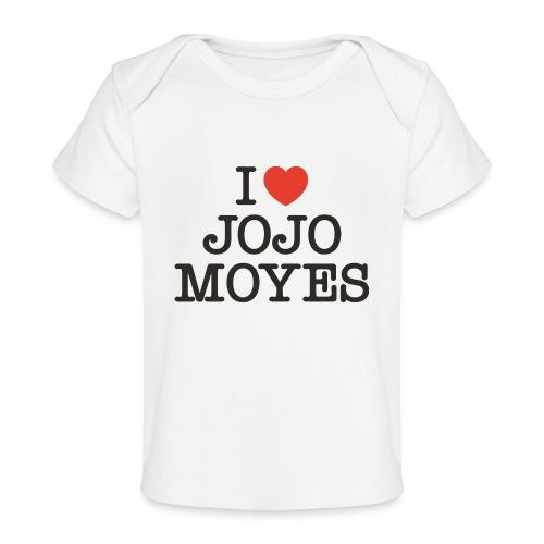 I LOVE JOJO MOYES - Økologisk T-shirt til baby