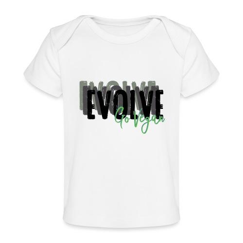 Evolve go Vegan - Organic Baby T-Shirt