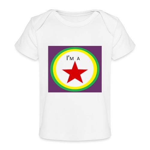 I'm a STAR! - Organic Baby T-Shirt