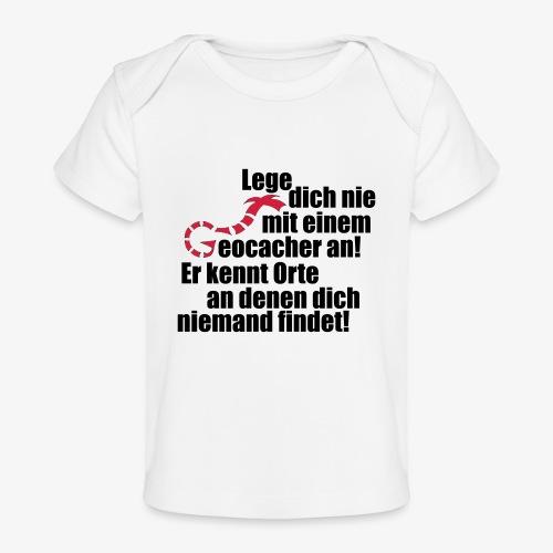 Leg' dich nicht mit uns an! - Baby Bio-T-Shirt