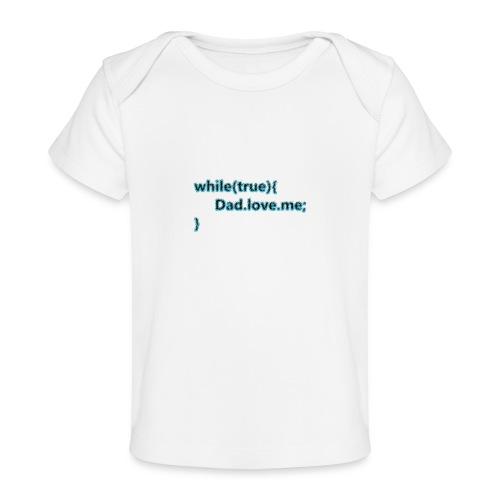 Dad love me - Camiseta orgánica para bebé