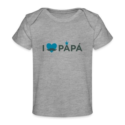 ik hoe van je papa - T-shirt bio Bébé