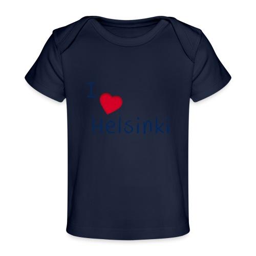 I Love Helsinki - Vauvojen luomu-t-paita