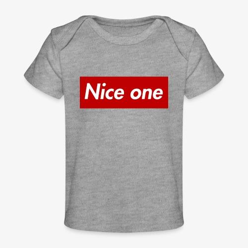 Nice one - Baby Bio-T-Shirt