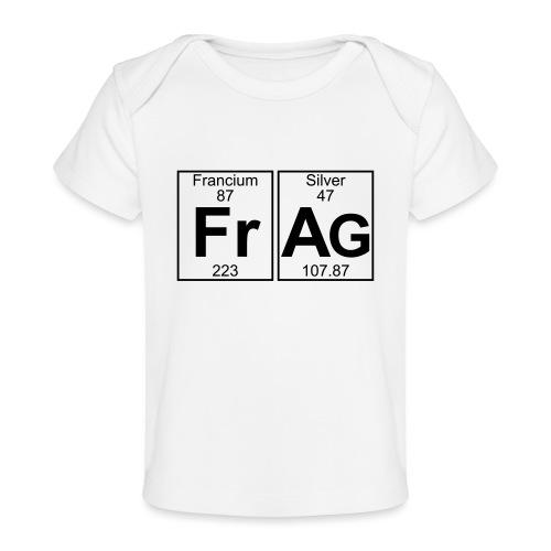 Fr-Ag (frag) - Full - Organic Baby T-Shirt