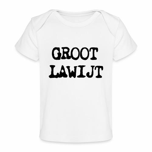 Groot Lawijt - Baby bio-T-shirt
