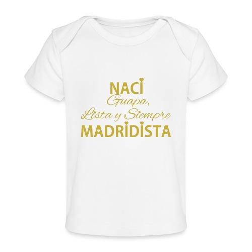 Guapa lista y siempre Madridista - Maglietta ecologica per neonato